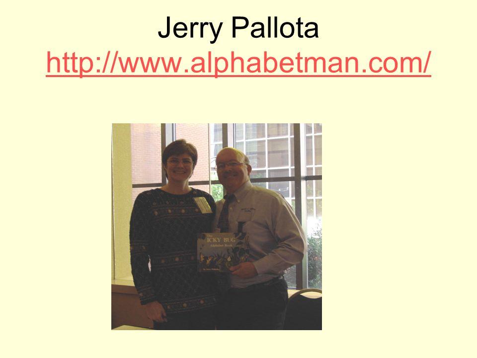 Jerry Pallota http://www.alphabetman.com/ http://www.alphabetman.com/
