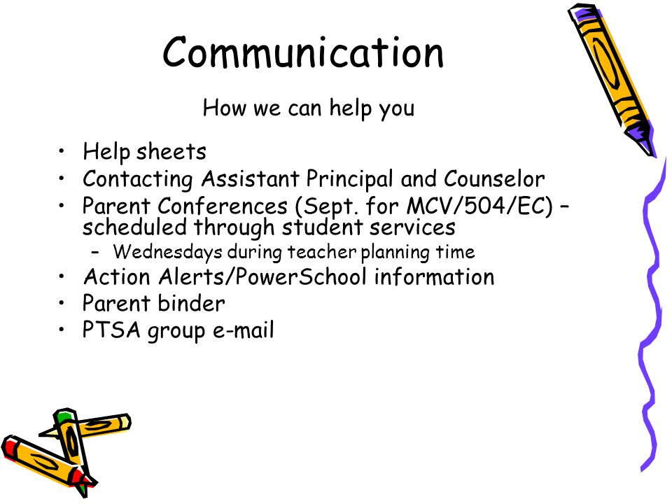 Communication How we can help you Help sheets Contacting Assistant Principal and Counselor Parent Conferences (Sept.