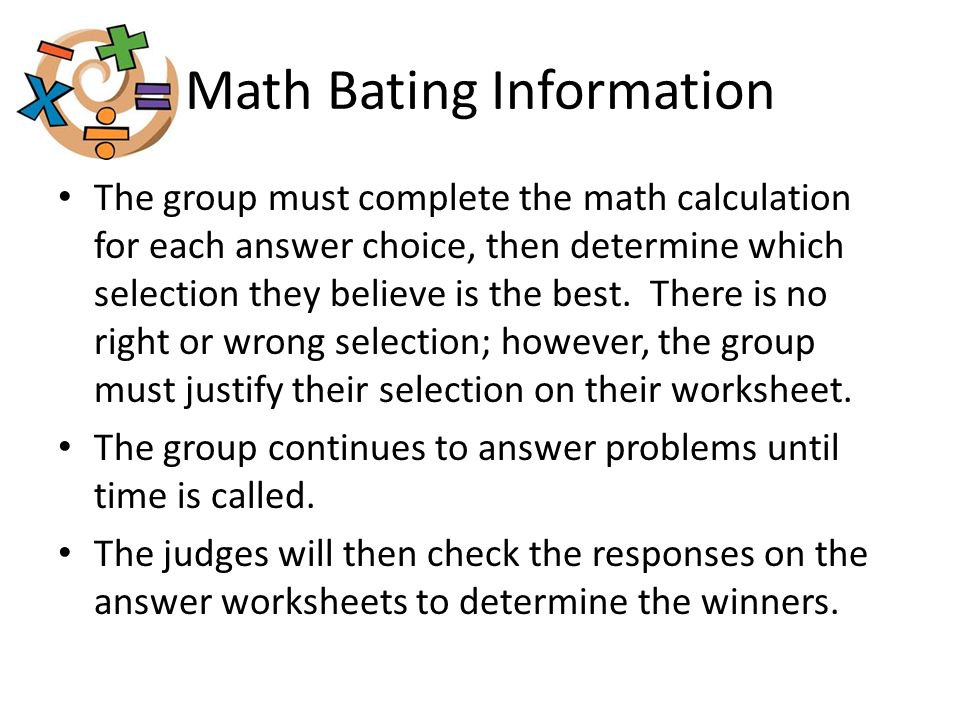 Tentative MATHFEST Schedule of Events 8:30 9:00 – 10:15 10:30-12:00 12:10- 1:40 1:45 MathFest Orientation (Gym) 1st & 2nd Grade Large Group Competition 3rd & 4th Grade Large Group Competition 2nd,3 rd, 4 th & 5th Math Bating Competition Awards Ceremony Grades 1st – 4th
