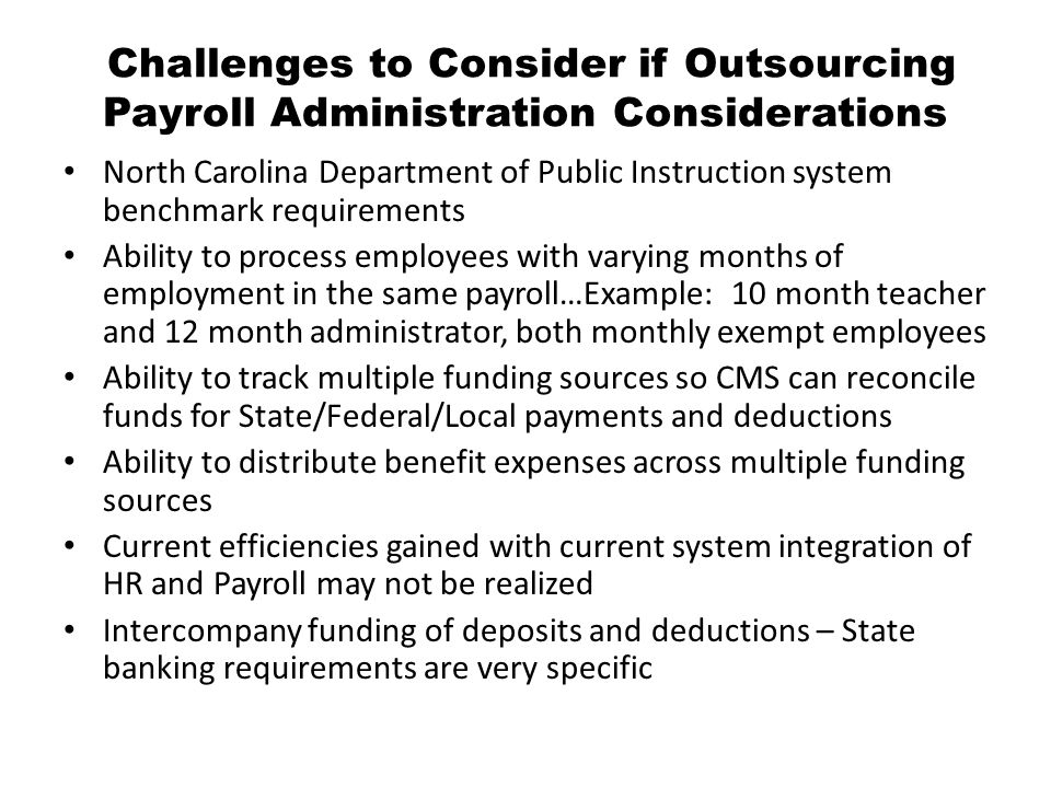 Challenges to Consider if Outsourcing Payroll Administration Considerations North Carolina Department of Public Instruction system benchmark requireme