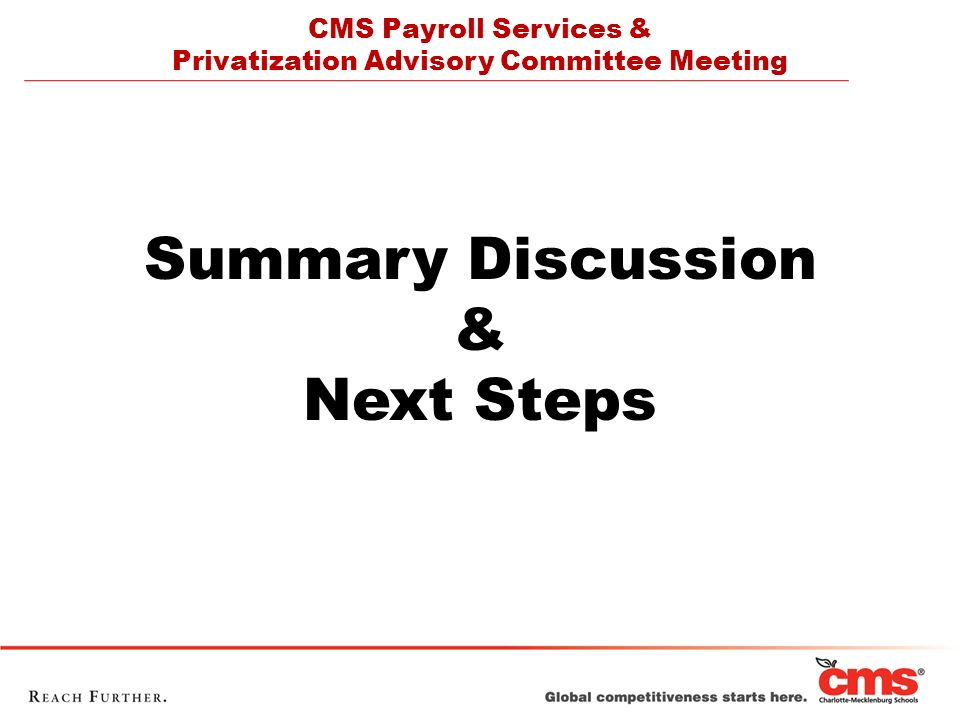 CMS Payroll Services & Privatization Advisory Committee Meeting Summary Discussion & Next Steps
