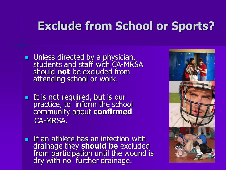 Exclude from School or Sports.