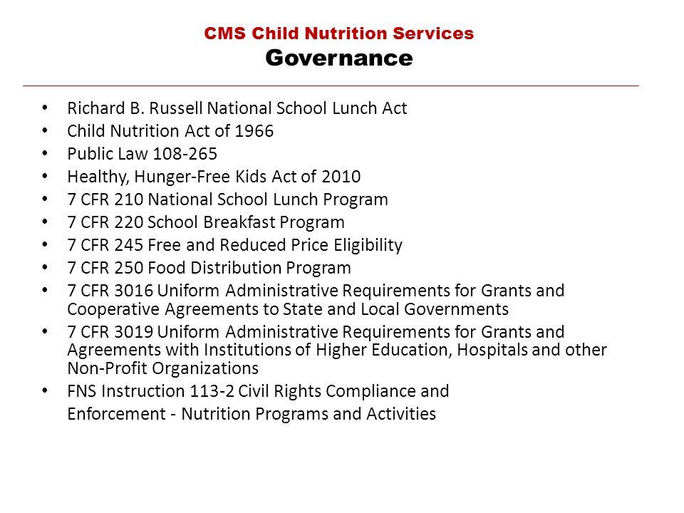 CMS Child Nutrition Services Governance Richard B.