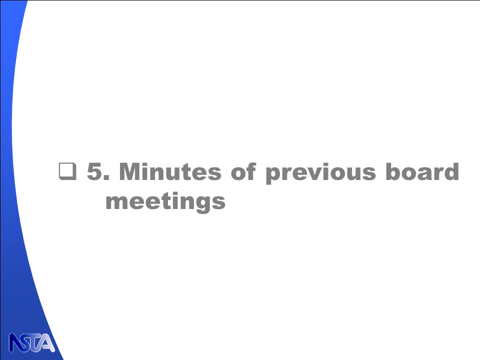 5. Minutes of previous board meetings