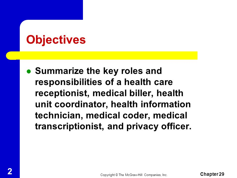 Chapter 29 Health Information Health Care Science Technology Copyright © The McGraw-Hill Companies, Inc.