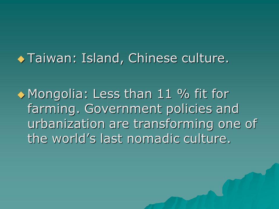 Taiwan: Island, Chinese culture. Taiwan: Island, Chinese culture.