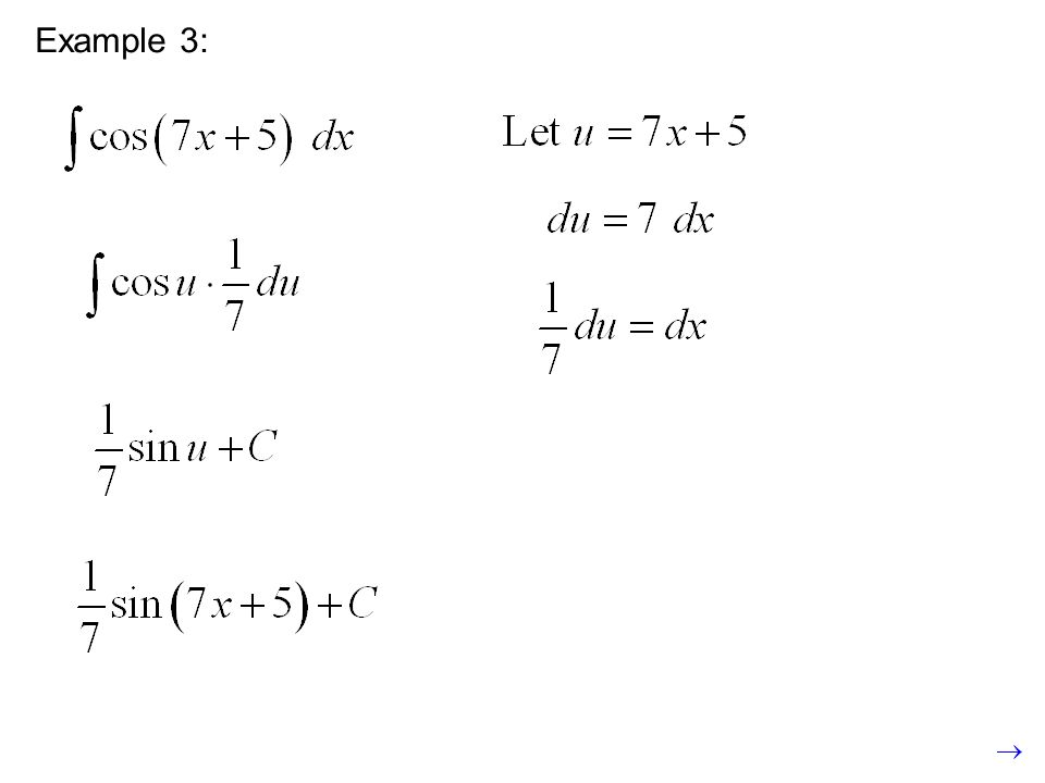 Example: (Not in book) We solve for because we can find it in the integrand.