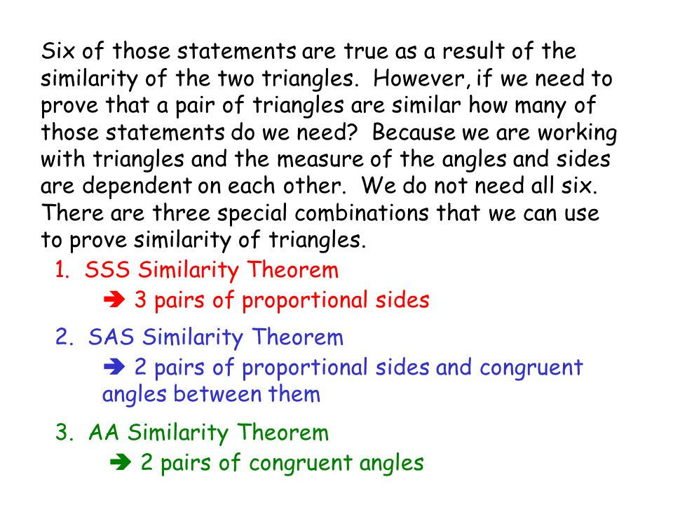 1. SSS Similarity Theorem 3 pairs of proportional sides A BC E F D 5 4 12 9.6 13 10.4 ABC DFE