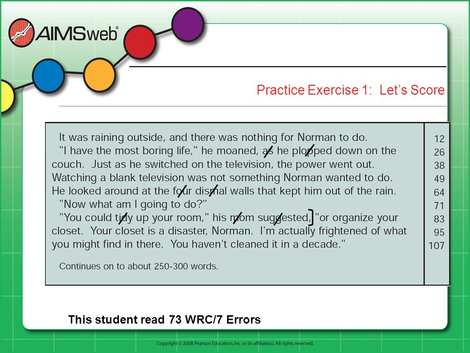Practice Exercise 1: Lets Score This student read 73 WRC/7 Errors
