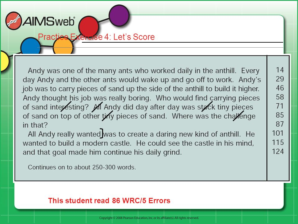 Practice Exercise 4: Lets Score This student read 86 WRC/5 Errors