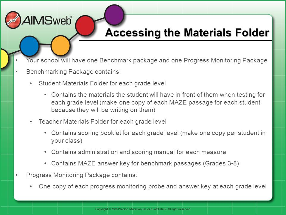 Accessing the Materials Folder Your school will have one Benchmark package and one Progress Monitoring Package Benchmarking Package contains: Student