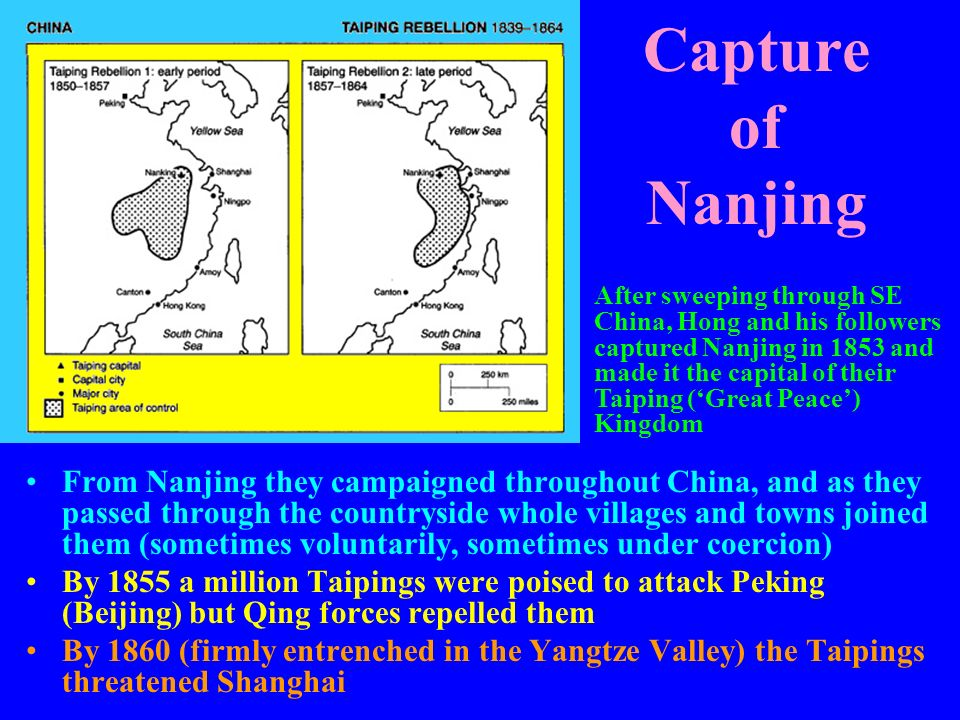 Capture of Nanjing From Nanjing they campaigned throughout China, and as they passed through the countryside whole villages and towns joined them (som