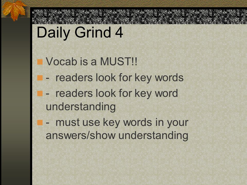 Daily Grind 4 Vocab is a MUST!.