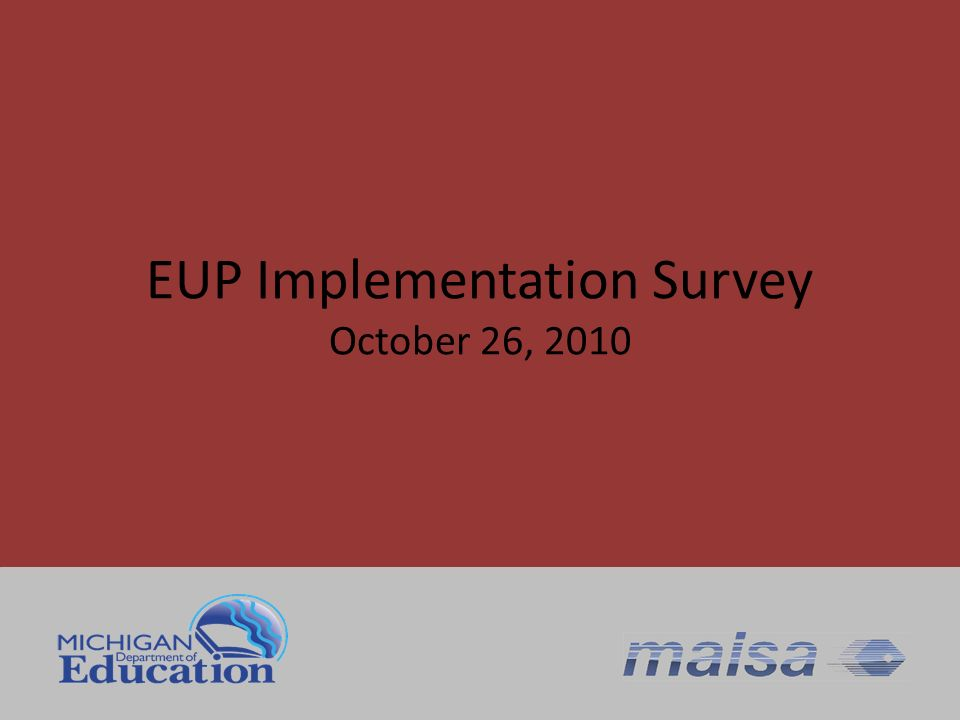 EUP Implementation Survey October 26, 2010