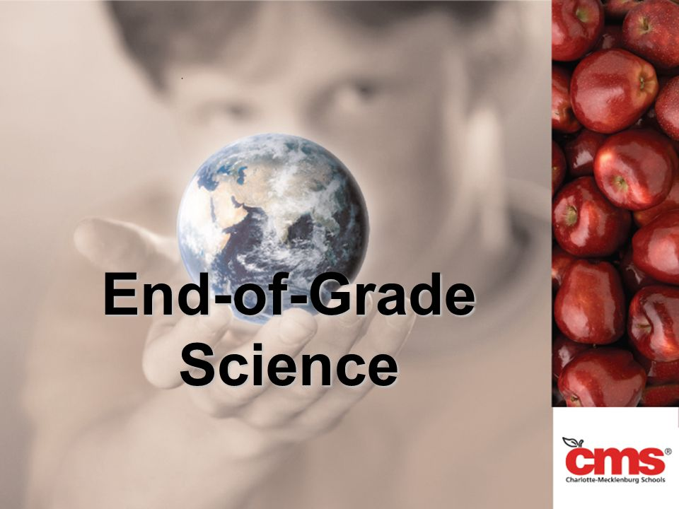 End-of-Grade Science
