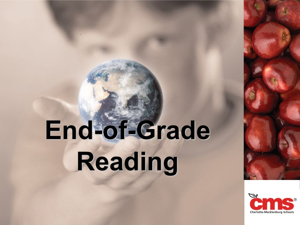 End-of-Grade Reading