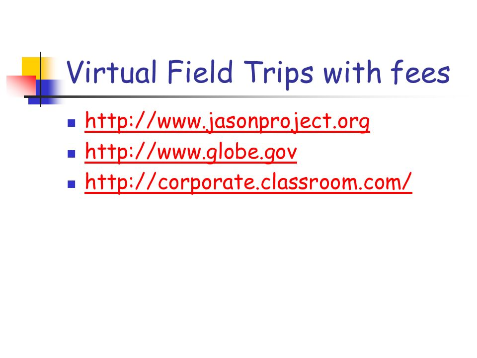 Virtual Field Trips with fees