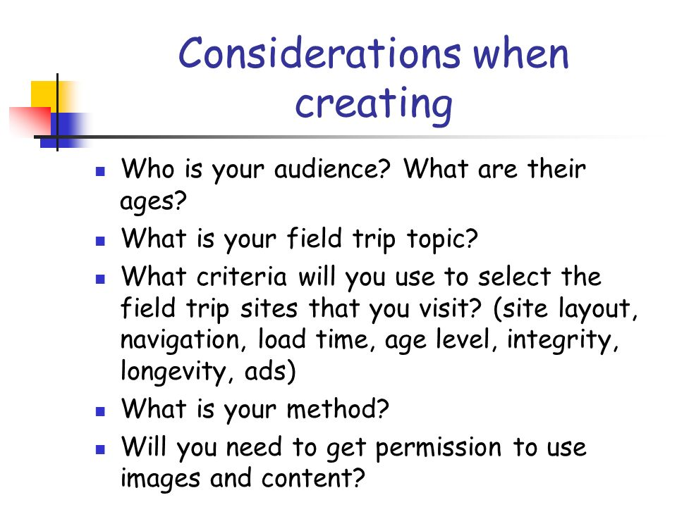 Considerations when creating Who is your audience.