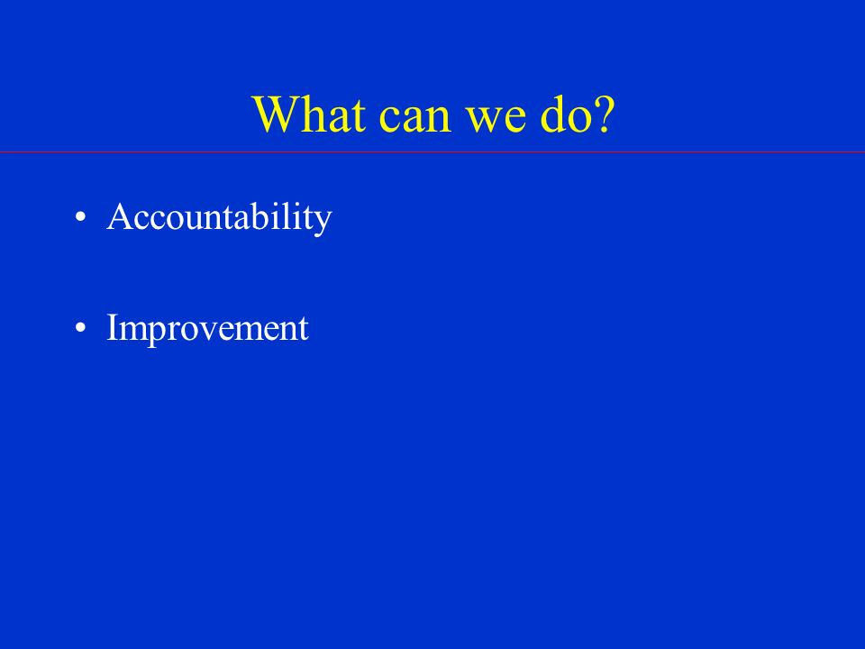 What can we do? Accountability Improvement