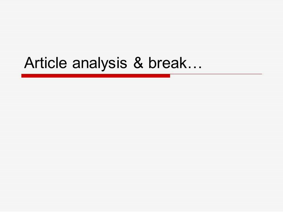 Article analysis & break…