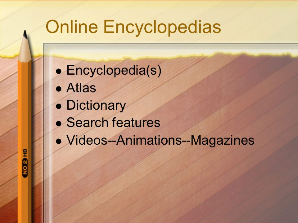 Online Encyclopedias Encyclopedia(s) Atlas Dictionary Search features Videos--Animations--Magazines