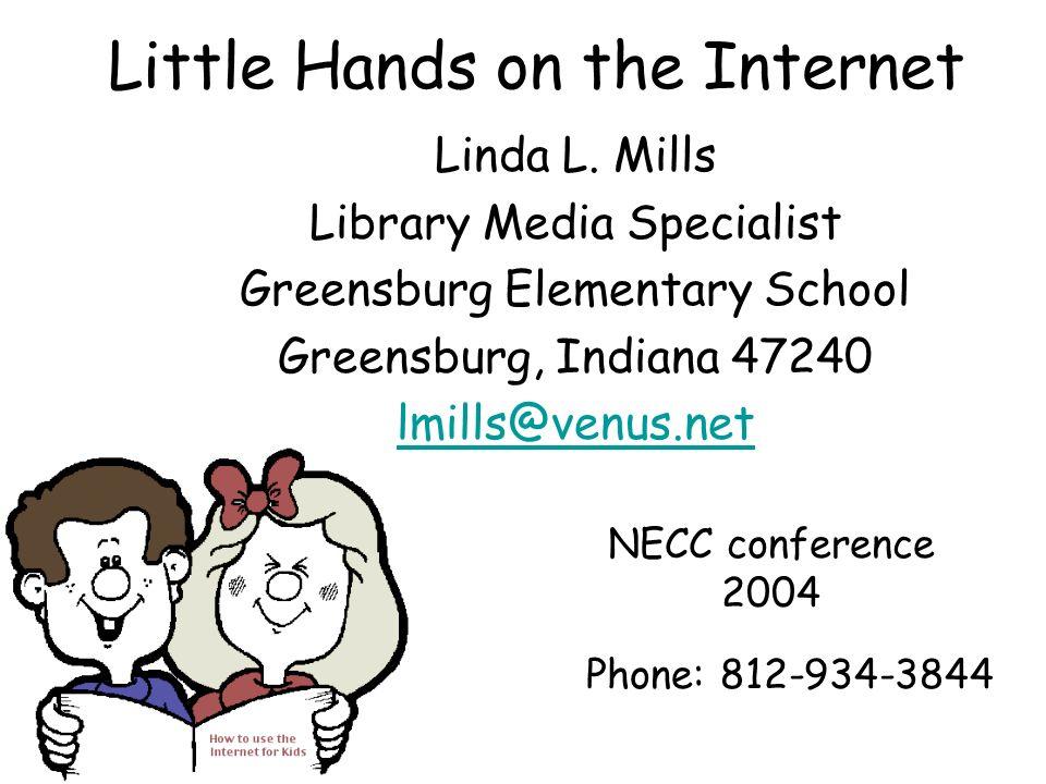 Little Hands on the Internet Linda L.
