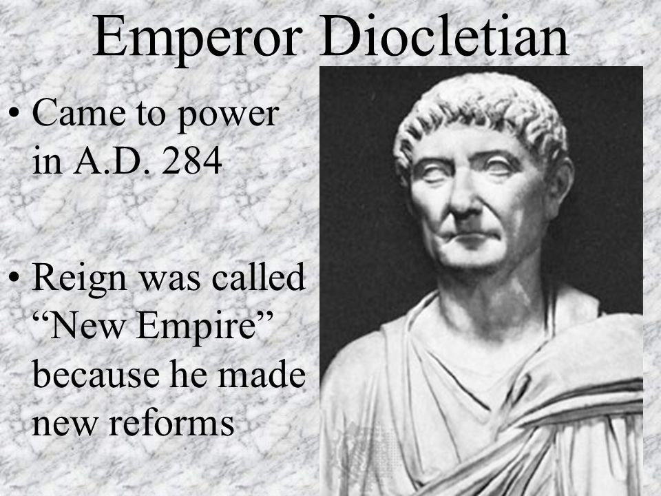 Emperor Diocletian Came to power in A.D.