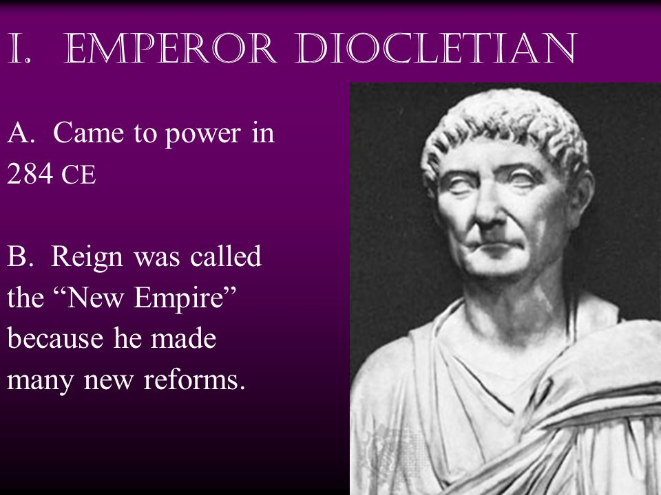 II.The Reign of Diocletian A.