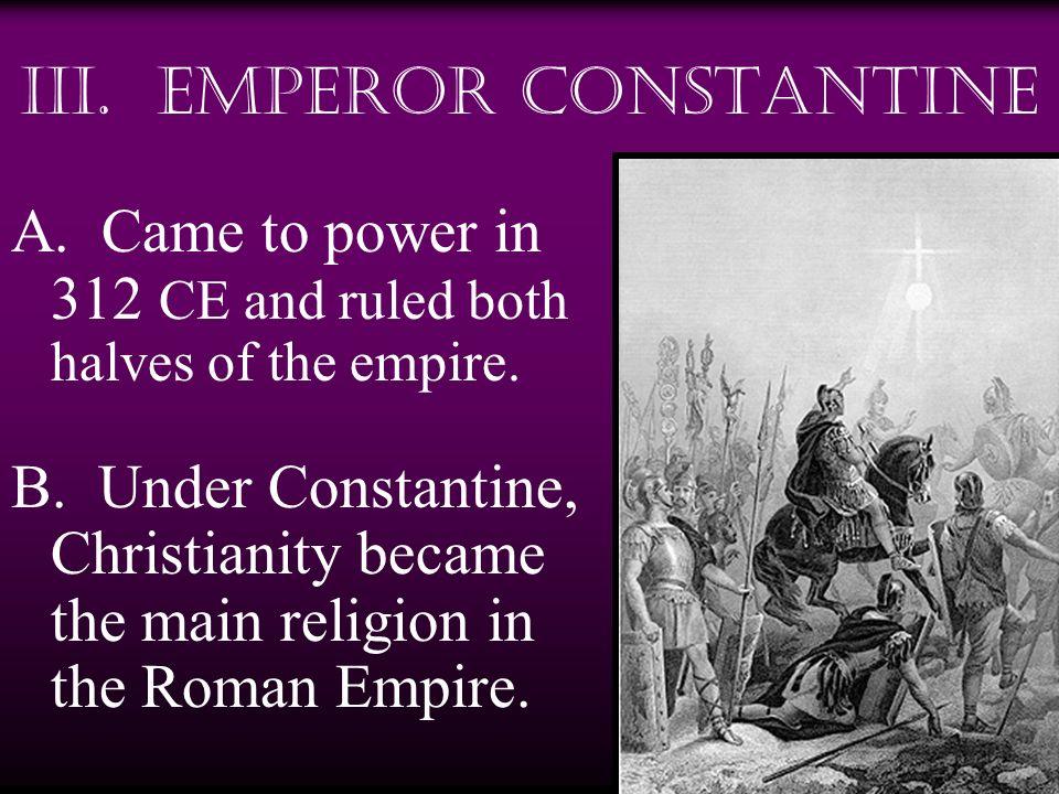 IV.Constantines Reign A.