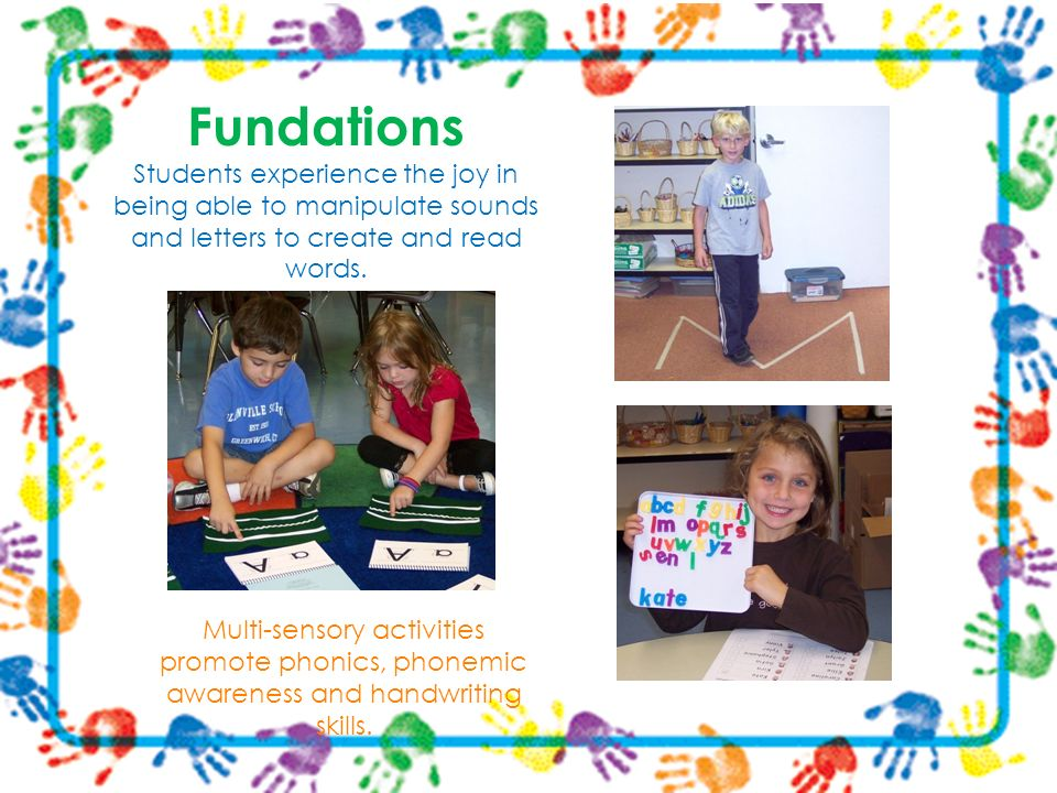 Multi-sensory activities promote phonics, phonemic awareness and handwriting skills.