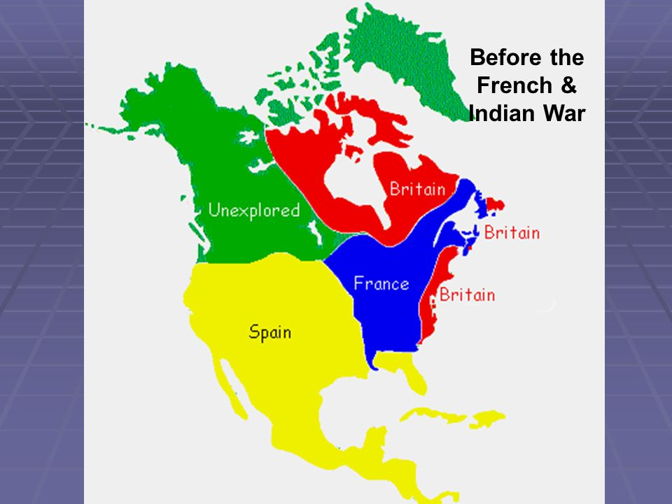 Before the French & Indian War