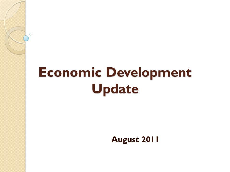 Economic Development Update August 2011