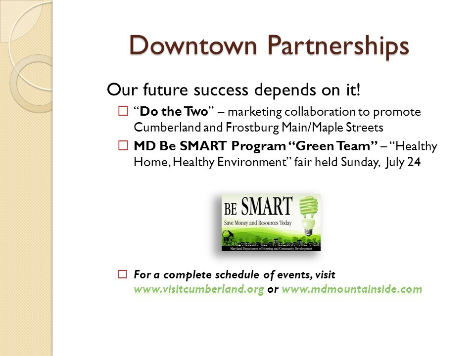 Downtown Partnerships Our future success depends on it.