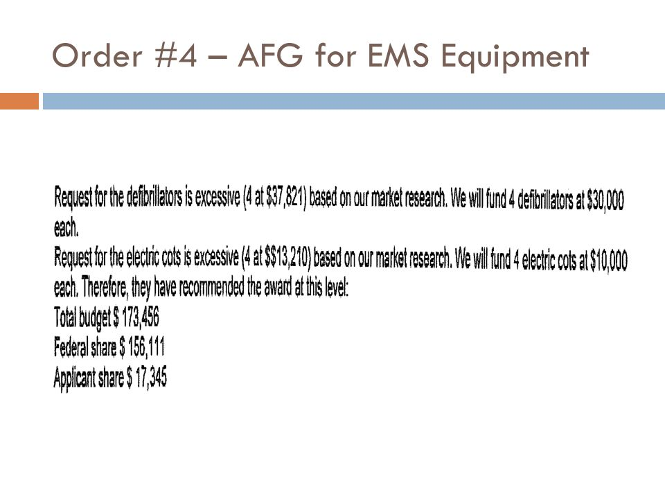 Order #4 – AFG for EMS Equipment