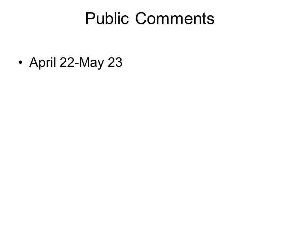 Public Comments April 22-May 23