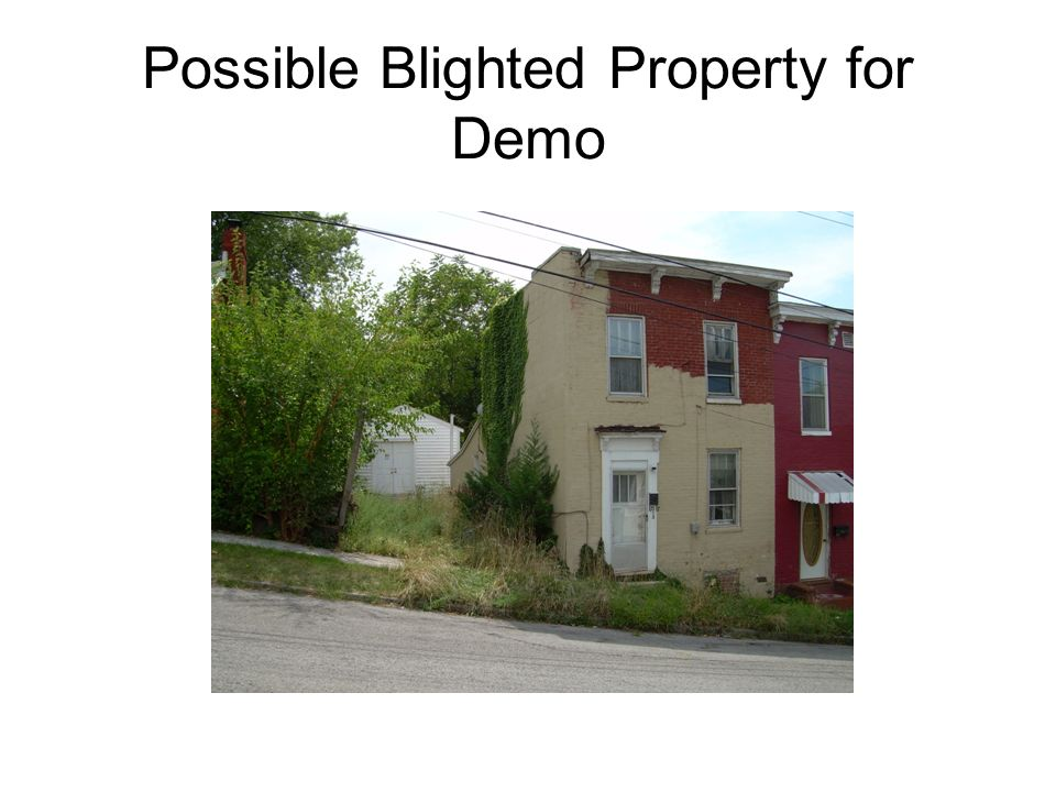 Possible Blighted Property for Demo