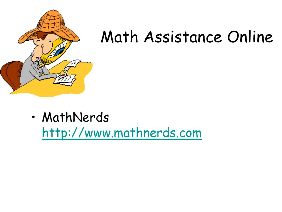 Math Assistance Online MathNerds http://www.mathnerds.com http://www.mathnerds.com