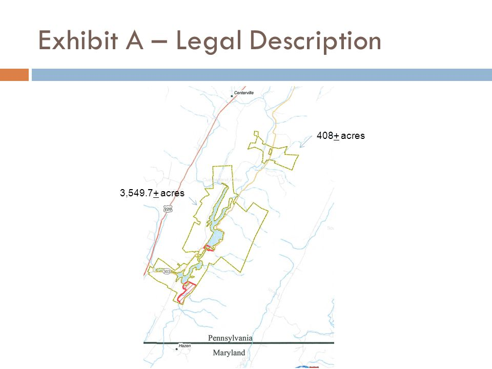 Exhibit A – Legal Description 3,549.7+ acres 408+ acres