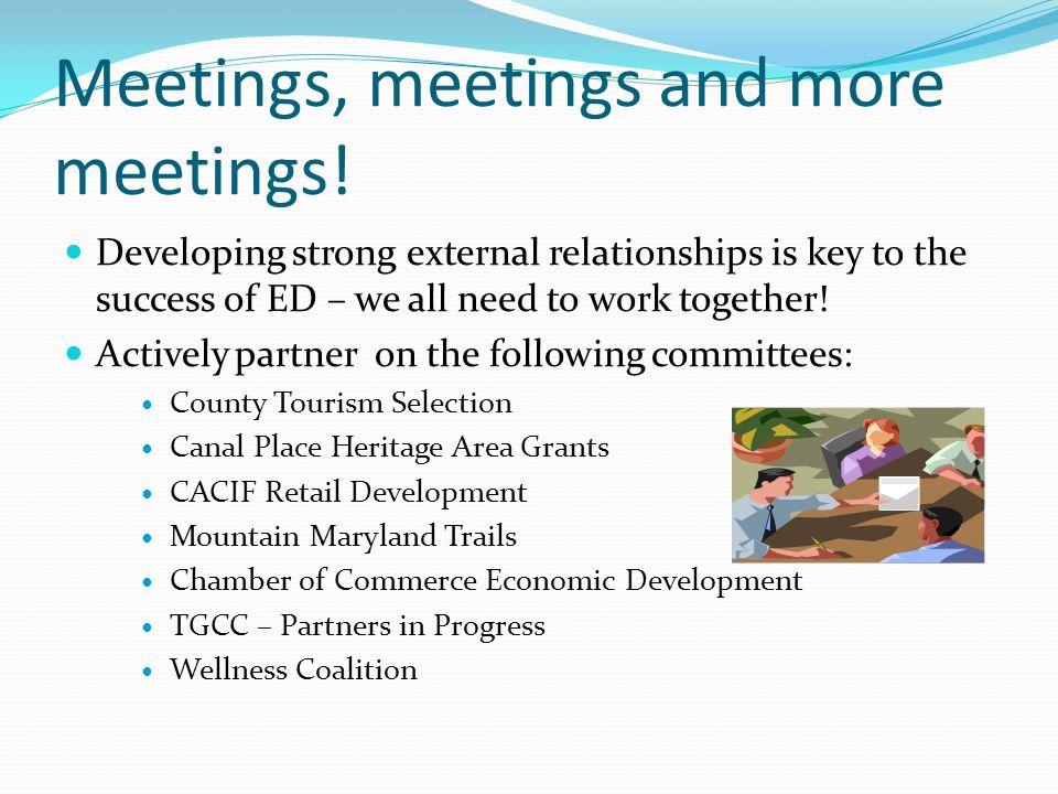 Meetings, meetings and more meetings.