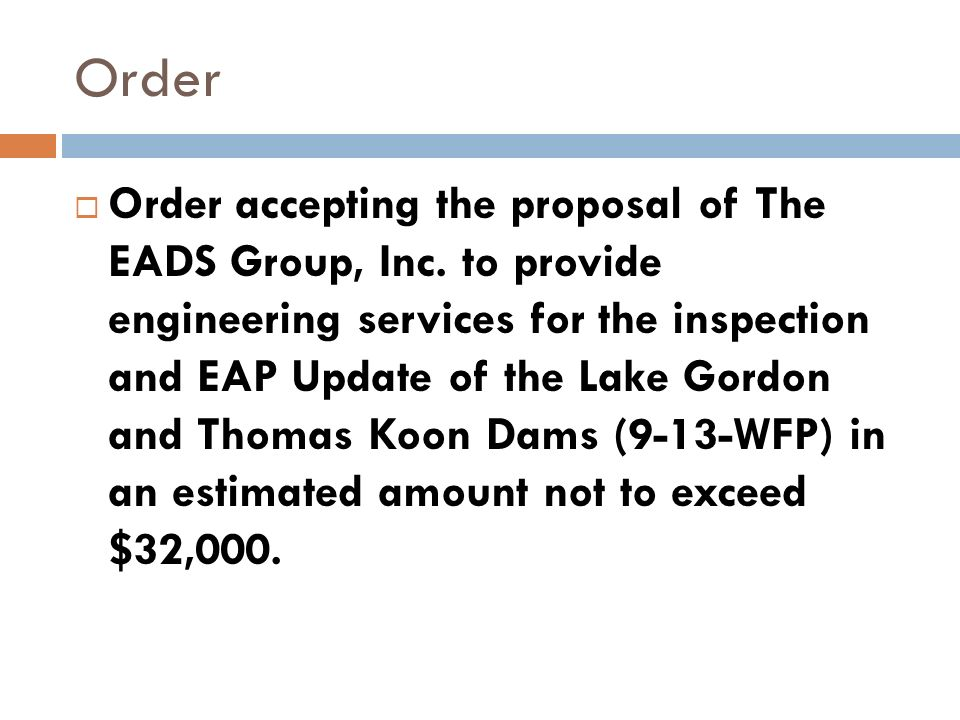 Order accepting the proposal of The EADS Group, Inc.