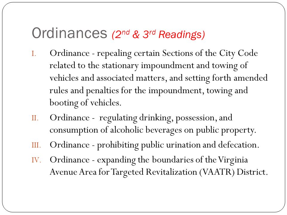 Ordinances (2 nd & 3 rd Readings) I.