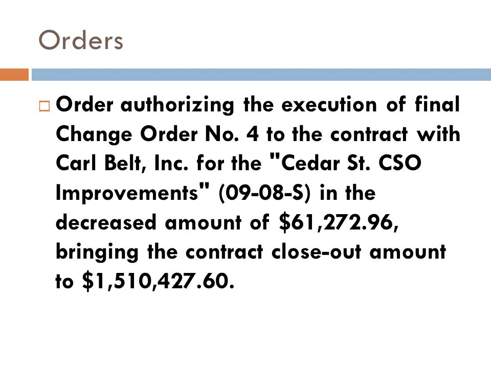 Order authorizing the execution of final Change Order No.