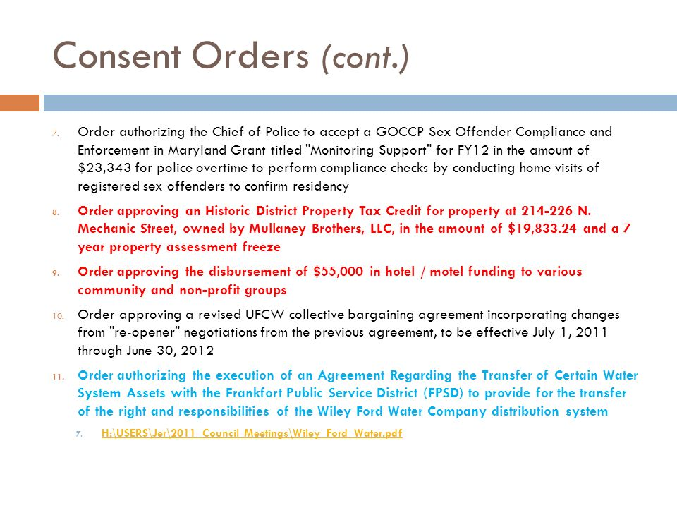 Consent Orders (cont.) 7.