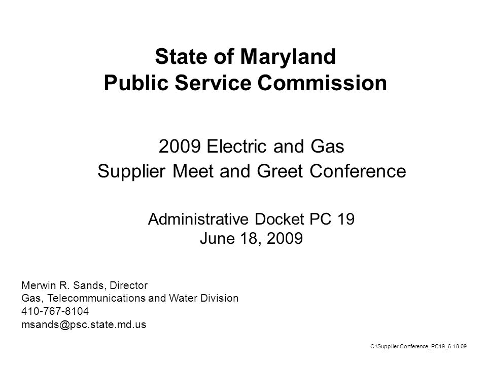 2 2009 Electric and Gas Supplier Meet and Greet Conference