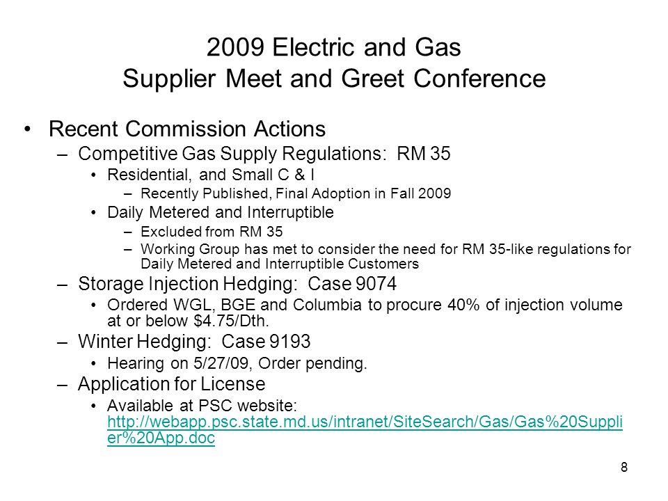 9 Supplier Market Potential 2009 Electric and Gas Supplier Meet and Greet Conference