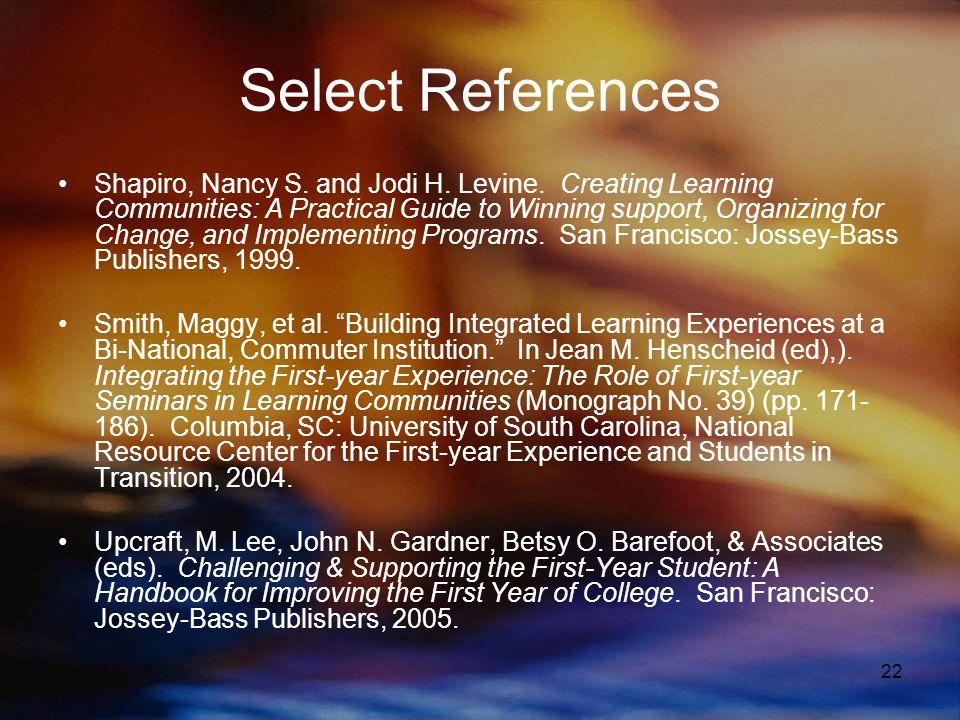22 Select References Shapiro, Nancy S. and Jodi H.