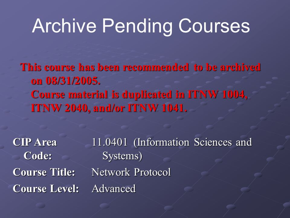 This course has been recommended to be archived on 08/31/2005. Course material is duplicated in ITNW 1004, ITNW 2040, and/or ITNW 1041. CIP Area Code: