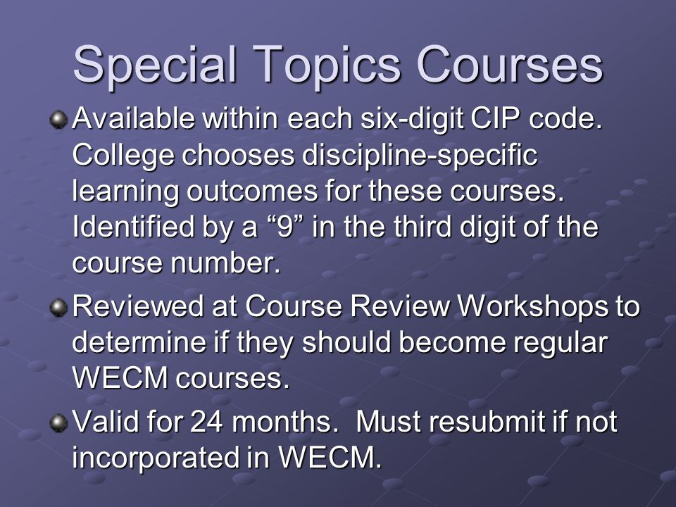 WECM WORKSHOPS WECM Course Review Workshop Results Special Topics/Local Need Results Future WECM Course Review Workshops