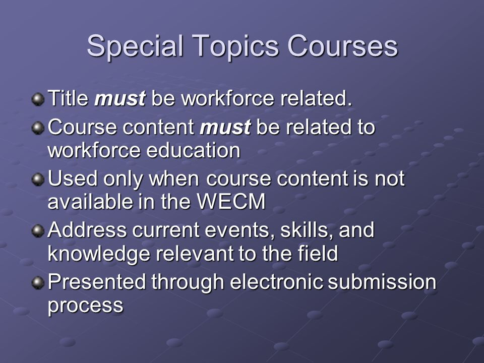 Course Entries CIP Code Course Title Course Level Course Numbers Course Rubric Course Descriptions Learning Outcomes Contact Hours Suggested Prerequisite