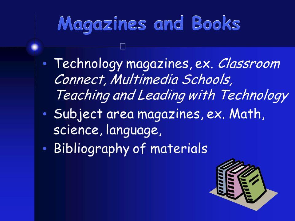 Magazines and Books Technology magazines, ex.